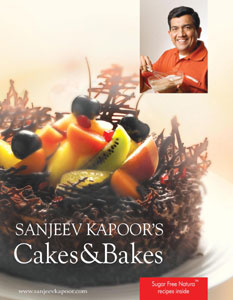 Sanjeev Kapoors Cakes and Bakes