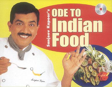 Kapoors ode to indian food sanjeev kapoors ode to indian food forumfinder Gallery