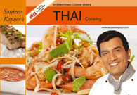 Sanjeev Kapoors Thai Cooking Recipe Book