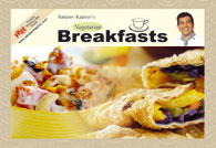 Sanjeev Kapoors Vegetarian Breakfasts