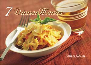 Tarla Dalal 7 Dinner Menus Cookbook