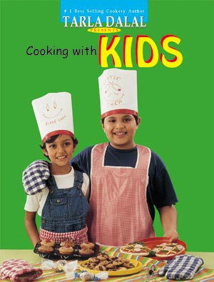 Tarla Dalal Cooking with Kids Cookbook