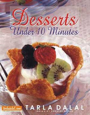 Tarla Dalal Desserts Under 10 Minutes Cookbook