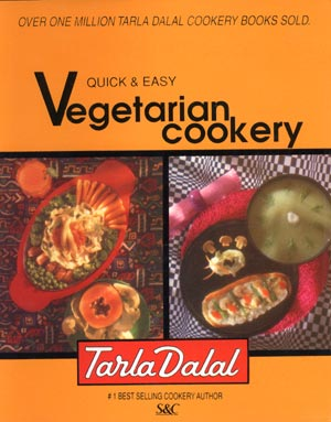 Tarla Dalal Quick and Easy Vegetarian Cookbook