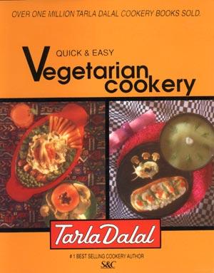 Tarla Dalal Quick and Easy Vegetarian Cookbook