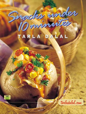 Tarla Dalal Snacks Under 10 Minutes Cookbook